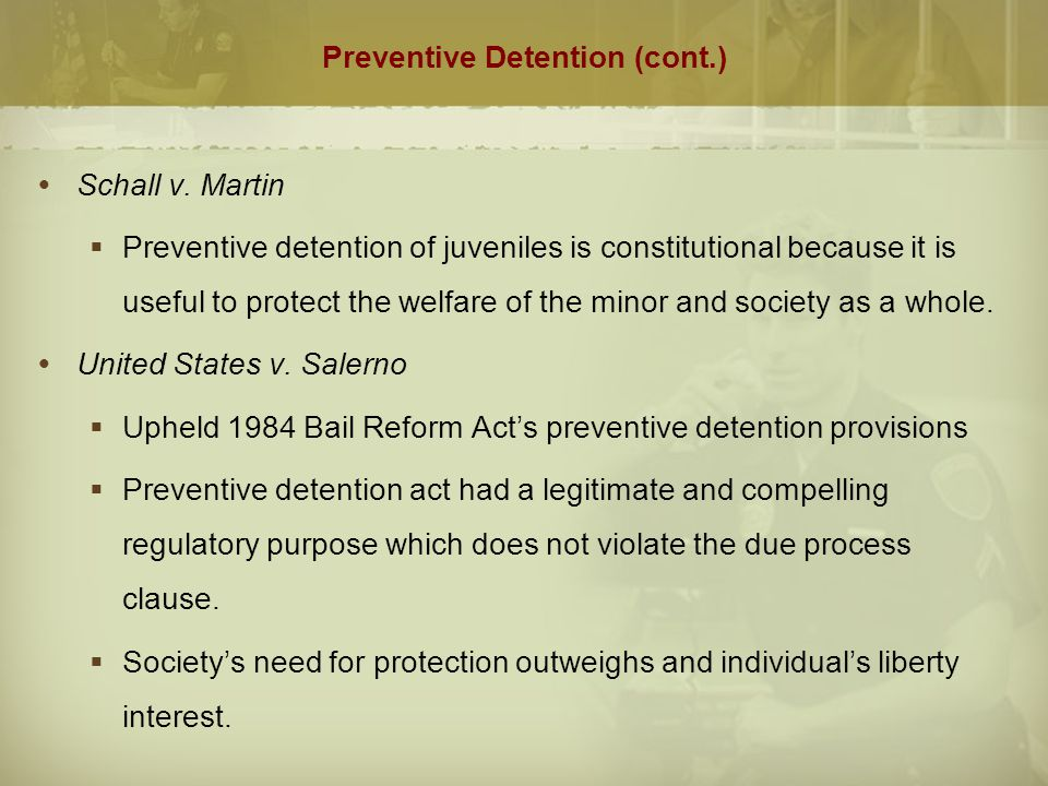 Pretrial Detention  Those unable or ineligible for bail are subject to pretrial detention.