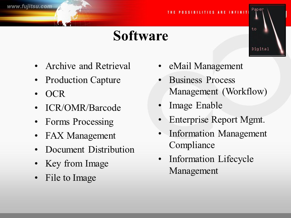 Aiding with Information Management Convert Paper to Electronic Format OCR/ICR/Barcode Metadata Full Text Search and Retrieval Forms Processing Author Check-In/Out Privileges Version Control Audit Trail Designated Privacy Administrator for Access Control Remote Access Simultaneous Access IDR BPM (Workflow) Redundant Off Site Storage