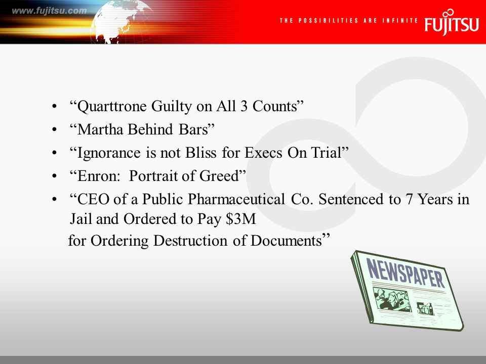 March, 2007 Former Lason Executives Get Time –Plead guilty to filing fraudulent quarterly reports –Former Chairman and CEO 15 months in prison 20 million in restitution –Former President and COO 1 year in prison 20 million in restitution