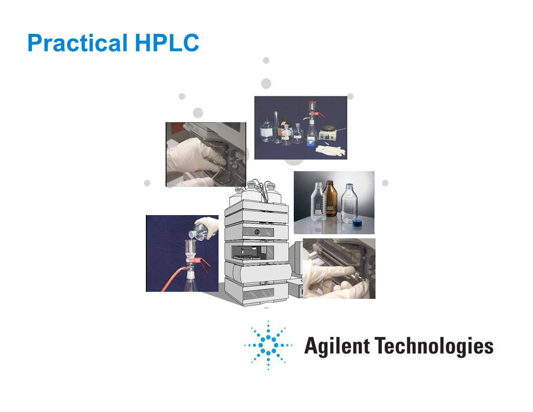 2 In This Section, We Will Discuss: How to set up an HPLC System for a sample injection including:  Solvent Handling  Mobile Phase preparation  Priming the HPLC  Column Handling - Equilibration  System Performance Checks