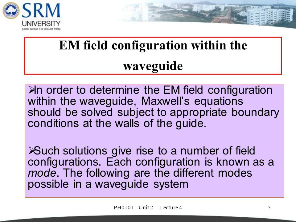 PH0101 Unit 2 Lecture 46 Components of Electric and Magnetic Field Intensities in an EM wave