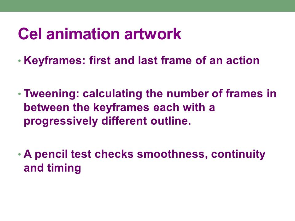 Computer Animation Computer animation is very similar to cel animation.