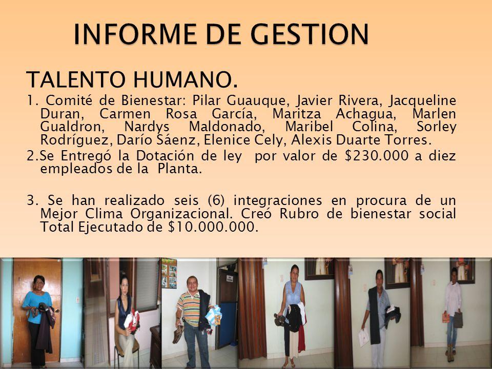 INFORME DE GESTION TALENTO HUMANO.Capacitación: $5.000.000 sistemas.