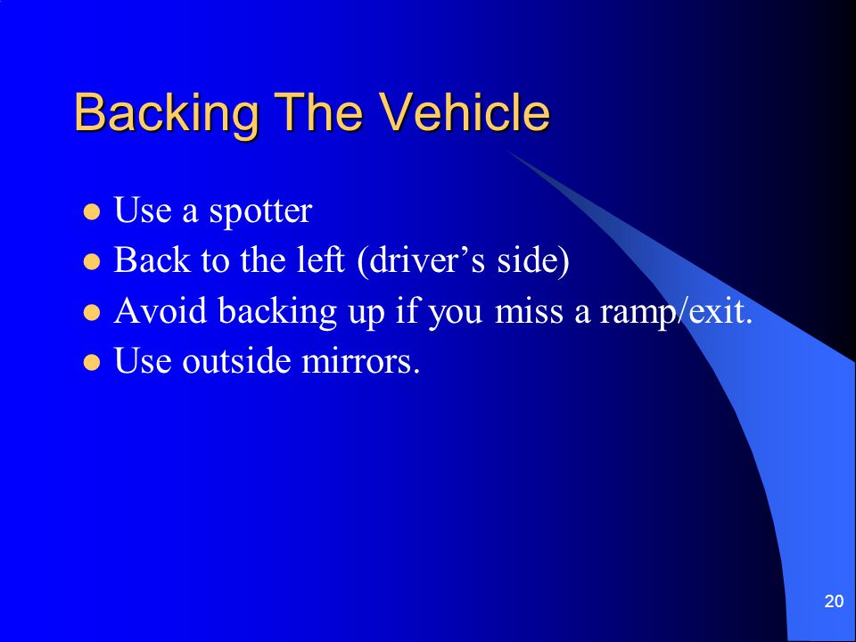 21 Highway Driving Lane changes and signals. Merges Blind Spots Slow moving vehicles
