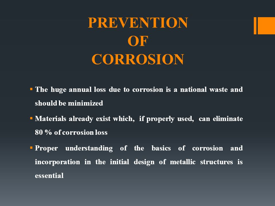 Factors that affect the rate of corrosion Temperature Oxygen Humidity Chemical Salts Chemicals and airborne gases