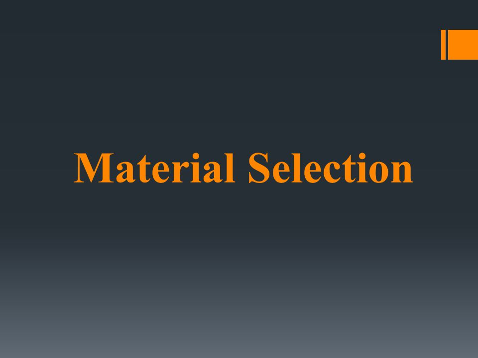 MATERIAL SELECTION (selection of proper material for a particular corrosive service) Metallic : [metal and alloy] Nonmetallic : [rubbers (natural and synthetic), plastics, ceramics, carbon and graphite, and wood]
