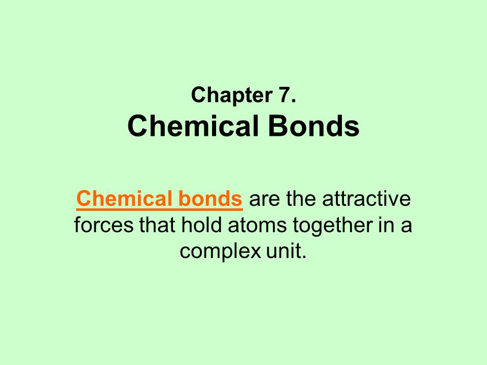 Types of Bonds Ionic bonds are electrostatic forces between ions.