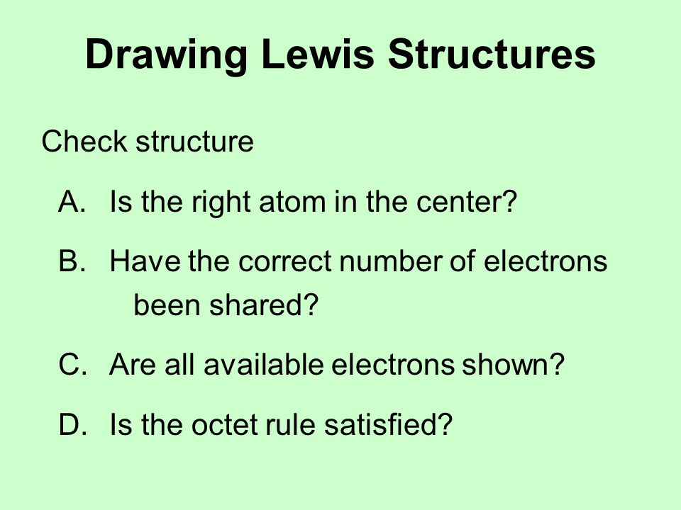 Drawing Lewis Structures Examples: H 2 O CO 2 HCN SO 3