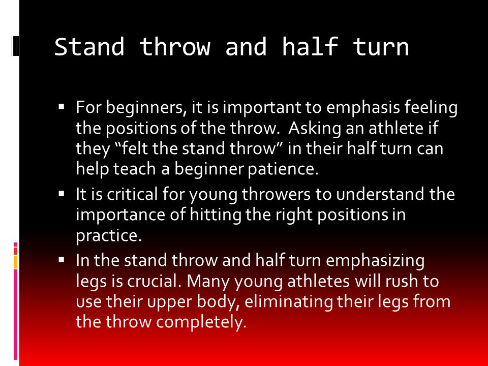 Drills for glide shot put  Drop knee stand throw (drop the left knee for right handed thrower)  Straight leg glide  A-Drill  Double hop  Glide and stop