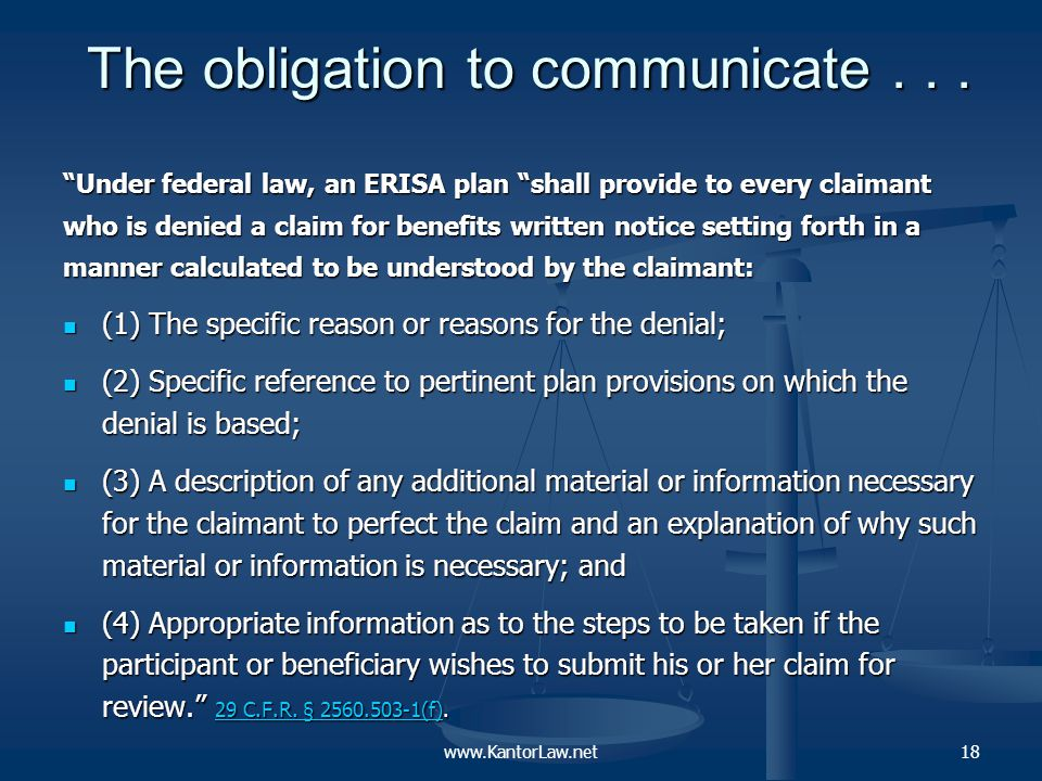 The obligation to communicate… In simple English, what this regulation calls for is a meaningful dialogue between ERISA plan administrators and their beneficiaries.
