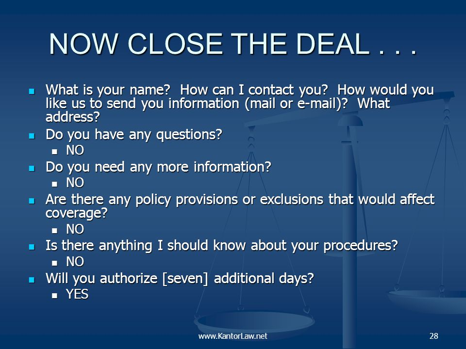 …AND CONFIRM THE DEAL The same day, send a letter to the plan/insurer confirming the entire conversation The same day, send a letter to the plan/insurer confirming the entire conversation If the person you spoke with will not give you her/his name or address, send it to the address in the plan/policy If the person you spoke with will not give you her/his name or address, send it to the address in the plan/policy Certified mail if you can Certified mail if you can 29www.KantorLaw.net