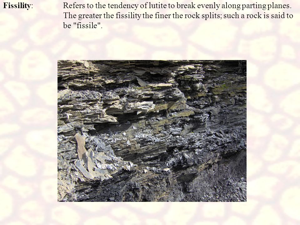 Siltstone: A rock composed largely of silt size particles (68-100% silt-size) Mudstone:A bocky shale, i.e., has only poor fissility and does not split finely.