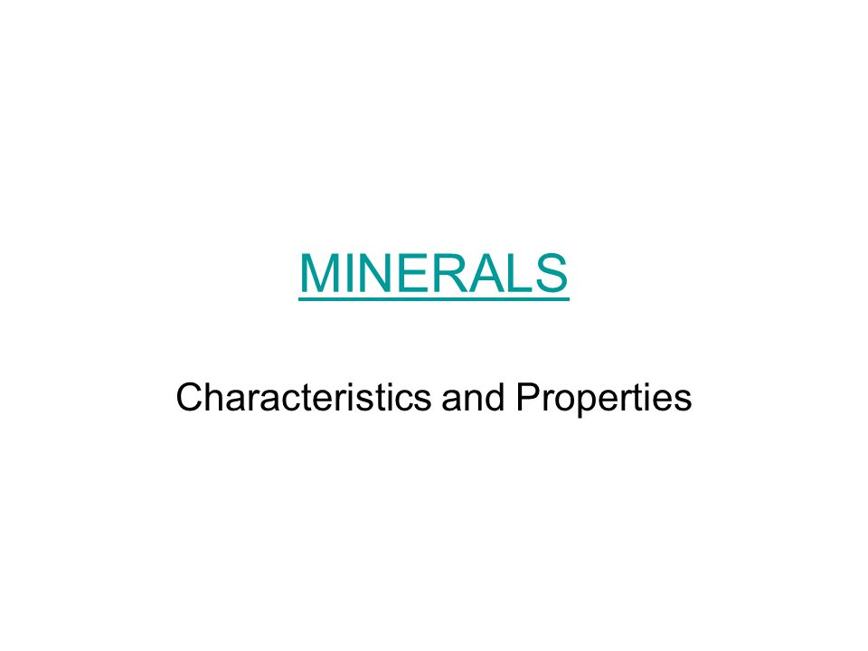 Mineral Characteristics What is a mineral.