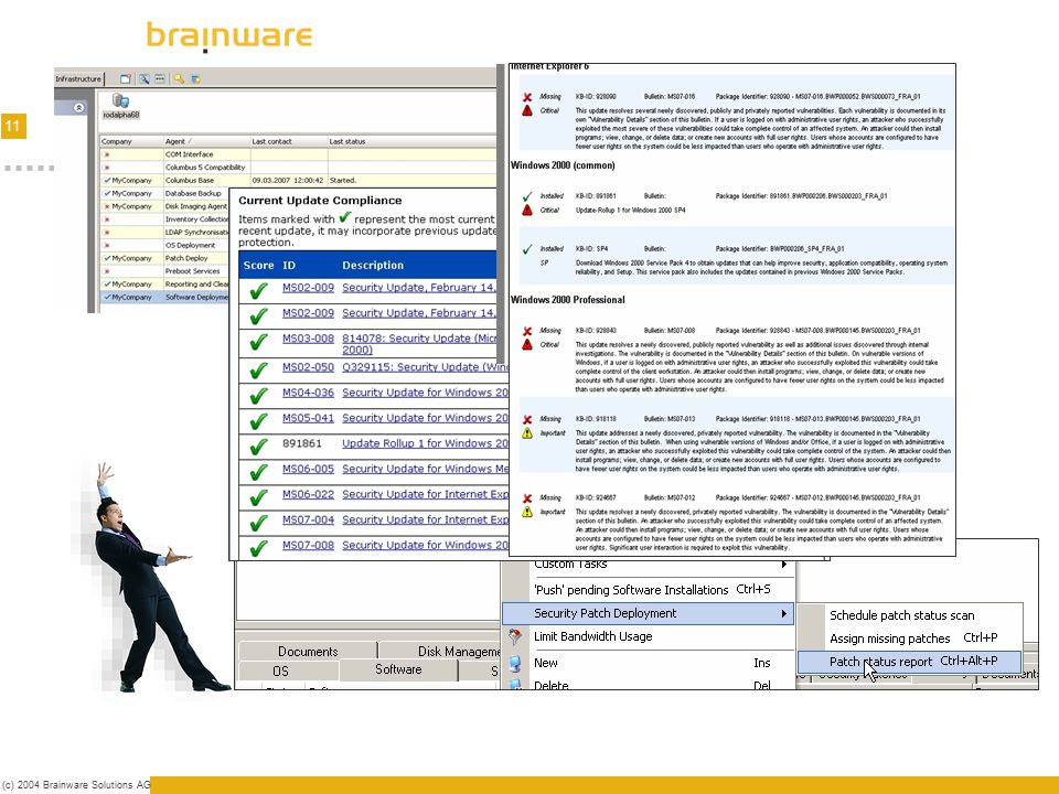 12 (c) 2004 Brainware Solutions AG Publishing Last checks (syntax, coverage) Expand Product, Service Packs & Patch Catalogs Encrypt files Place created patches into web server Test download of catalogs from web server Backup Inform Helpdesk about published Patches How do the clients get their patches .