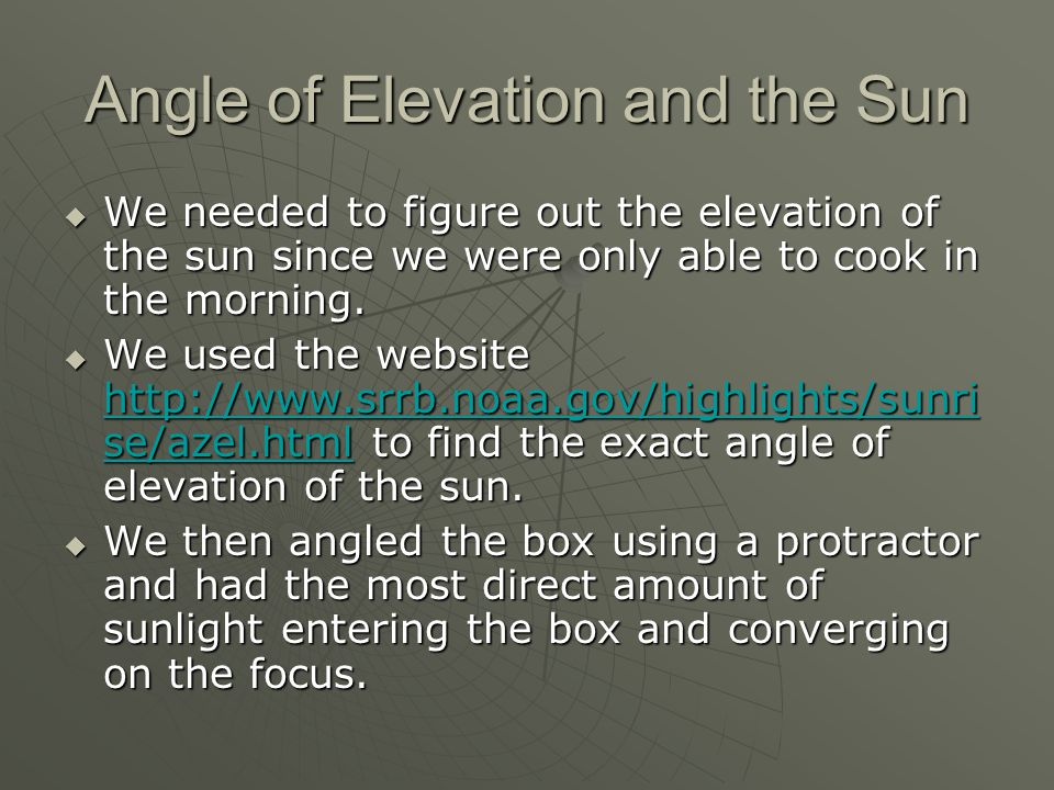 Ideal/Poor Conditions for Solar Cooking  The most ideal place to use solar cookers is at the equator since most of the sun's rays are hitting at that location.