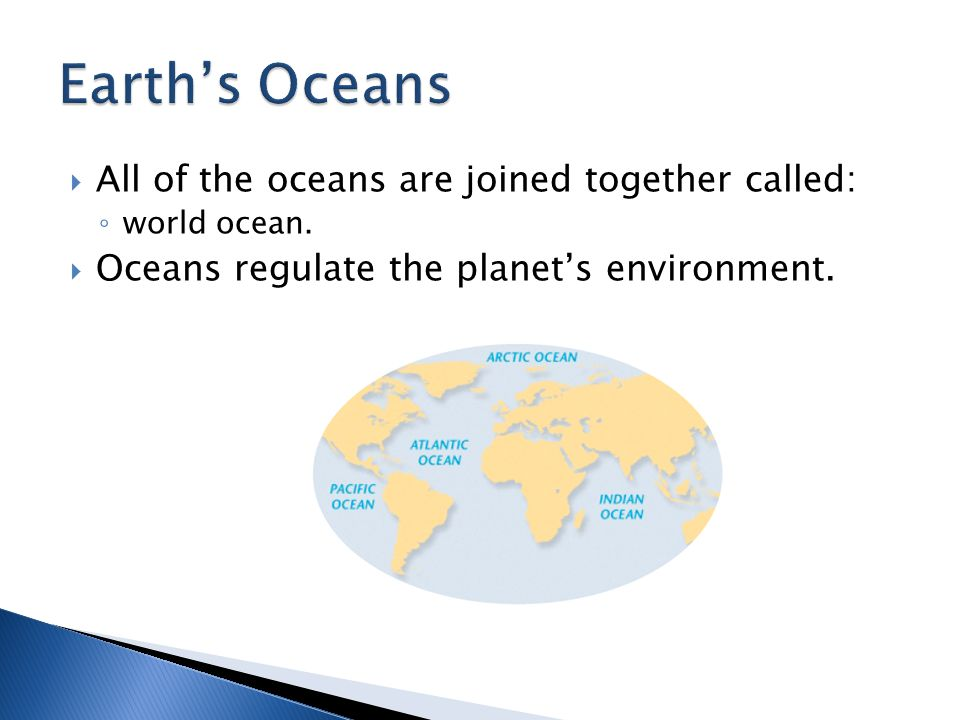  The largest ocean is the Pacific Ocean ◦ surface area of about 165,640,000 km 2.