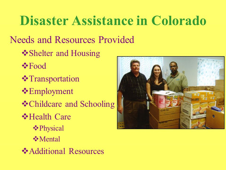 Disaster Assistance in Colorado Challenges  Bureaucracy  Communication  Cultural Differences  Finding Evacuees  Illegal Activities