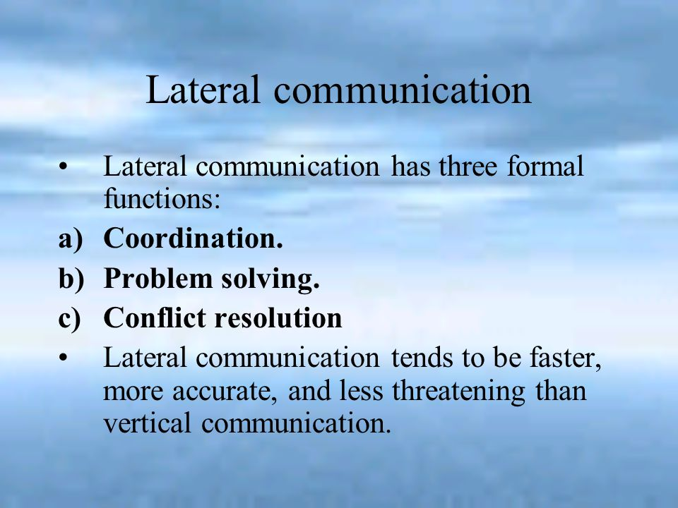 Diagonal communication It occurs between individual or departments that are not in the same level of the hierarchy.