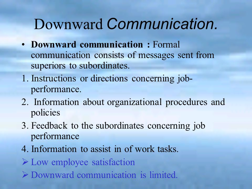 Downward communication must accomplish the following: Demonstrate empathy.
