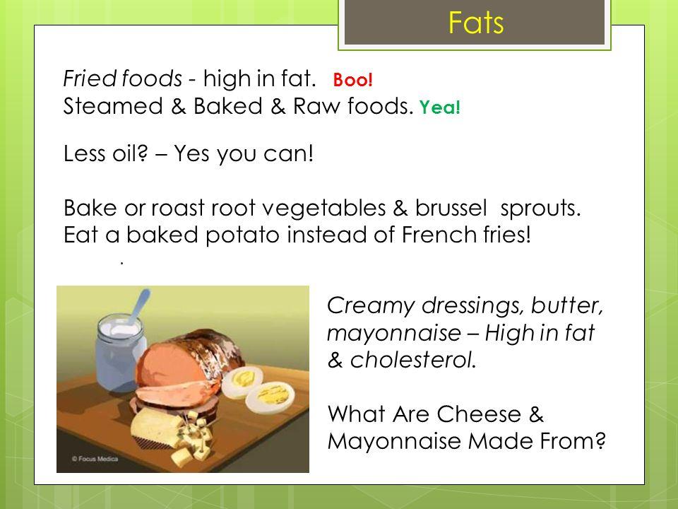 F Fats (continued) Alternatives.