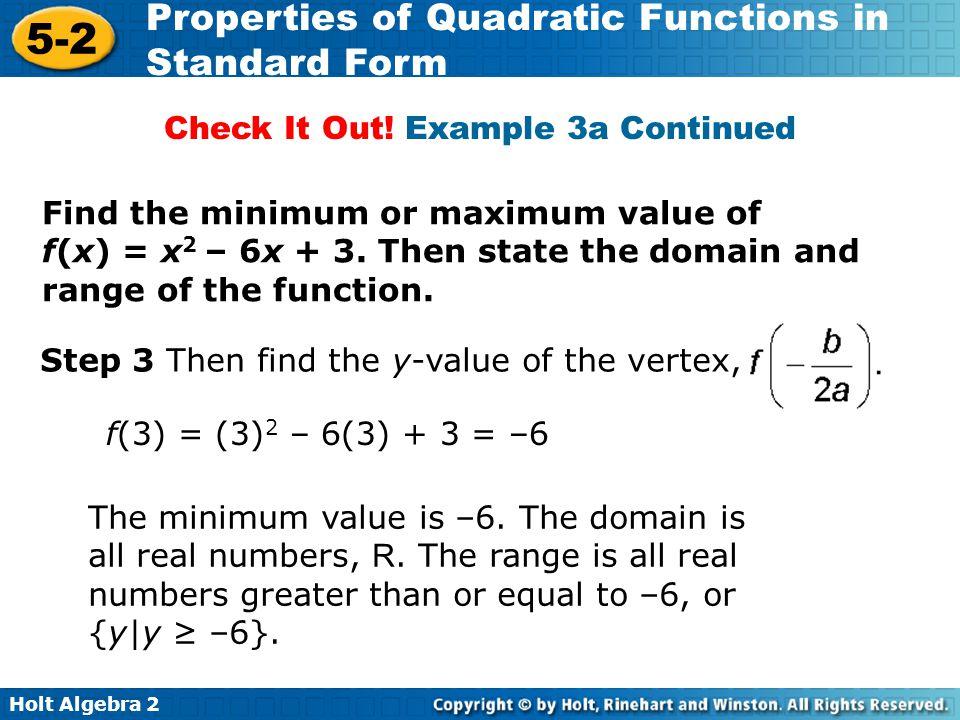 Holt Algebra 2 5-2 Properties of Quadratic Functions in Standard Form HW pg.
