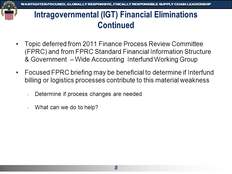 9 WARFIGHTER-FOCUSED, GLOBALLY RESPONSIVE, FISCALLY RESPONSIBLE SUPPLY CHAIN LEADERSHIP Draft Proposed FMR Change Vol.