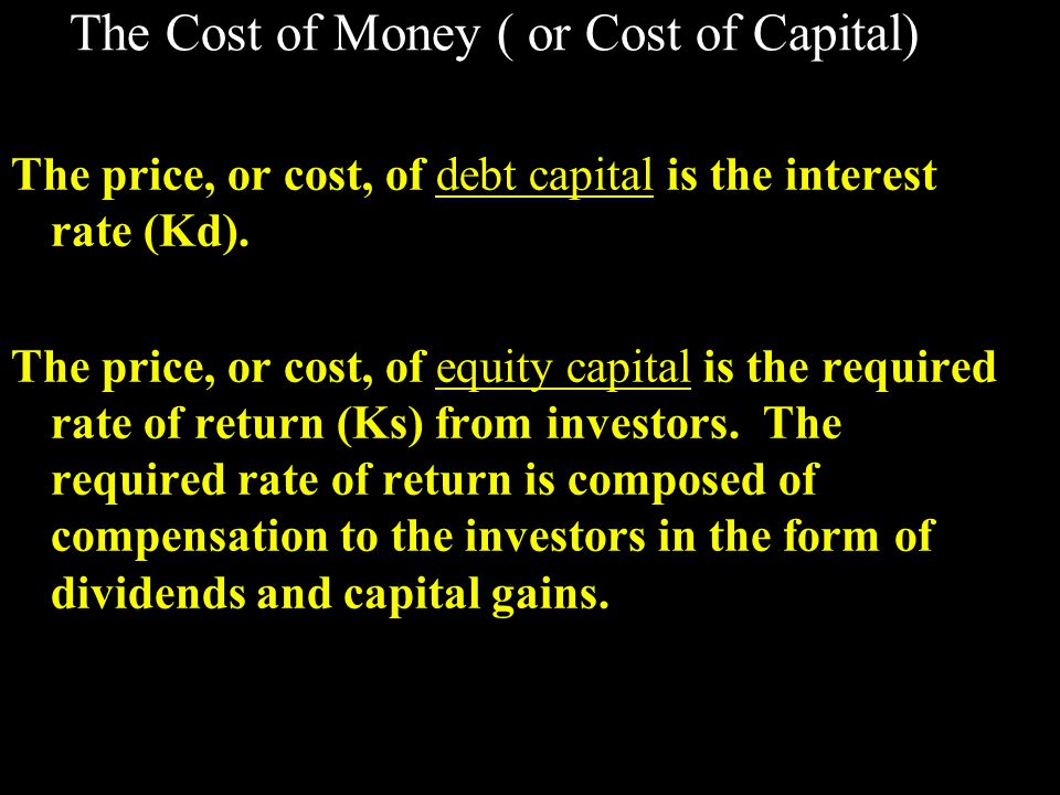 Determinants of interest rates (Kd) k = k* + IP + DRP + LP + MRP k =required return on a debt security k*=real risk-free rate of interest IP=inflation premium DRP=default risk premium LP=liquidity premium MRP=maturity risk premium