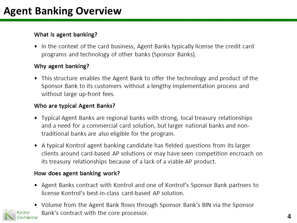 Kontrol Confidential Sample Agent Bank Pro Forma 5 Assumptions: Year 1 Volume = $100M Year 2 Volume = $250M Year 3 Volume = $500M Assumes 35 bps as revenue for Agent Bank.