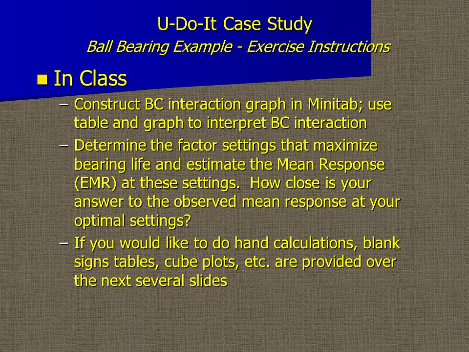 U-Do-It Case Study Ball Bearing Example - Signs Table
