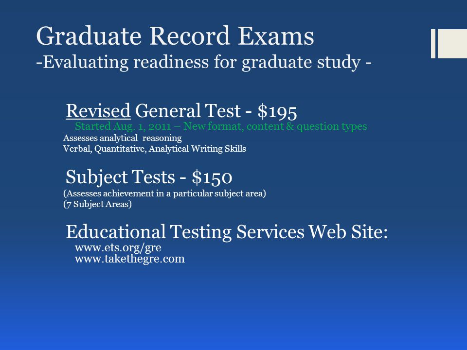 Fee Reduction Program  A Fee Reduction Certificate may be used for one GRE revised General Test and/or one GRE Subject Test.