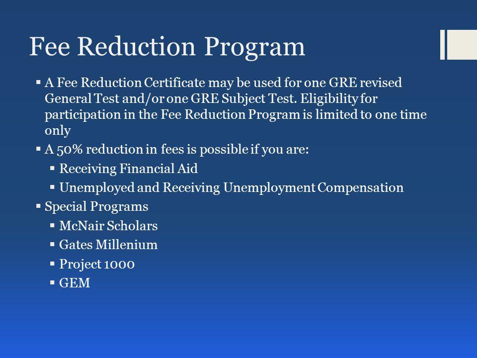 Fee Reduction Program Cont.
