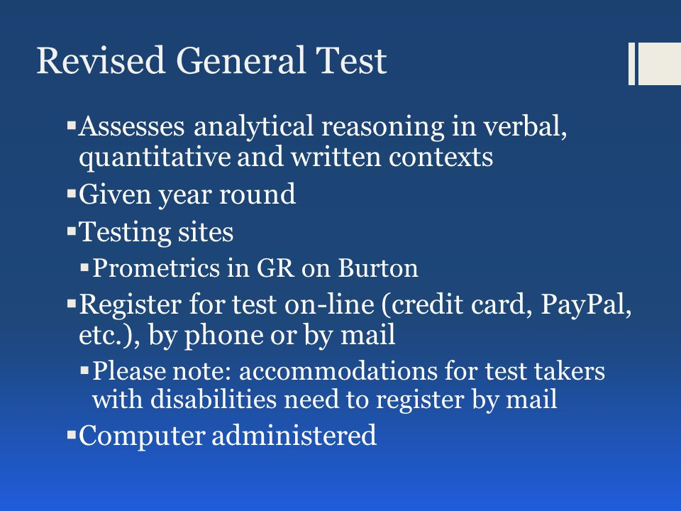 Revised General Test, cont.