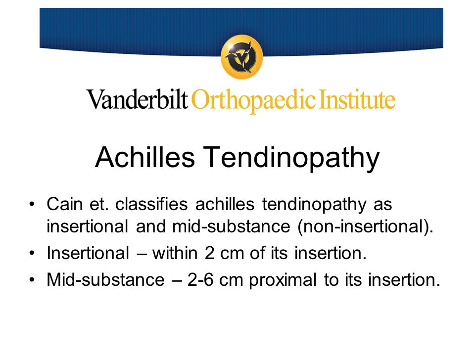 Achilles Tendinopathy Maffulli et al used the term tendinopathy when referring to diagnosis for pain, swelling and impaired performance.