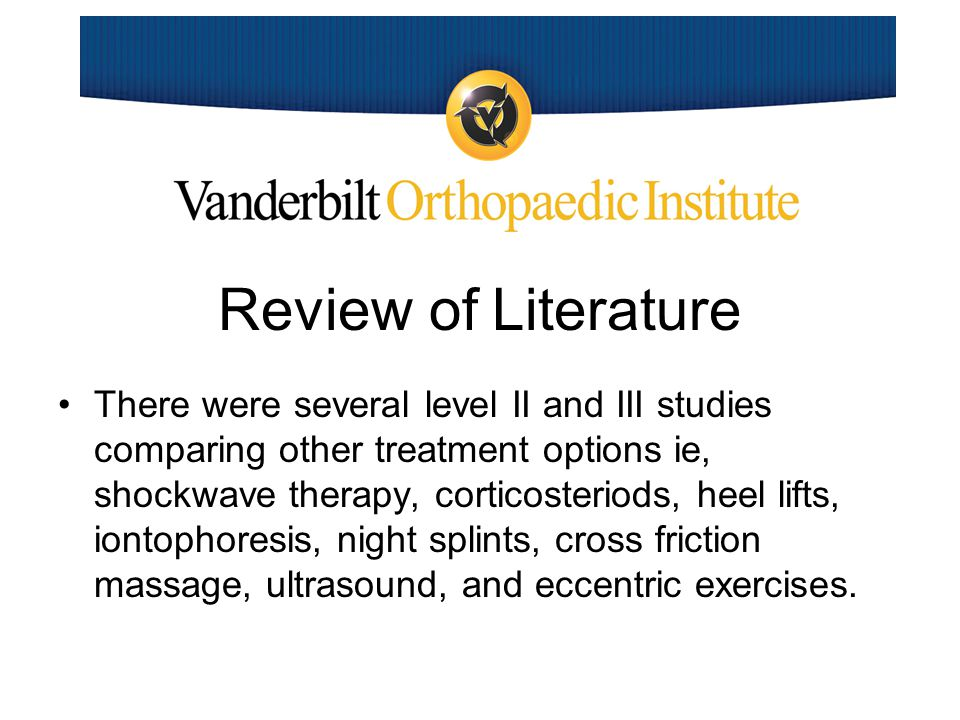 Review of Literature There were just as many Level I studies comparing several treatment options.