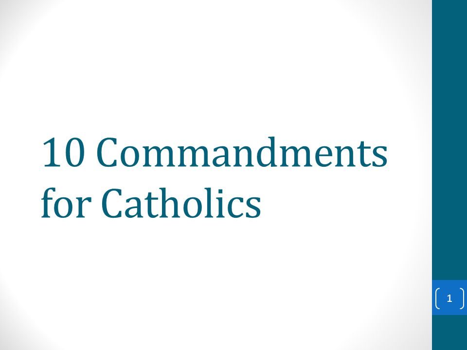 2 Commandment You shall not… What it means for Catholics 1 –..