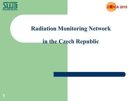 1 Radiation Monitoring Network in the Czech Republic.
