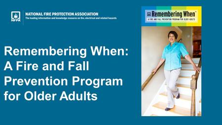 Remembering When: A Fire and Fall Prevention Program for Older Adults.