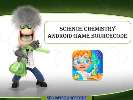 Science Chemistry Android Game Sourcecode SELLMYSOURCECODE.