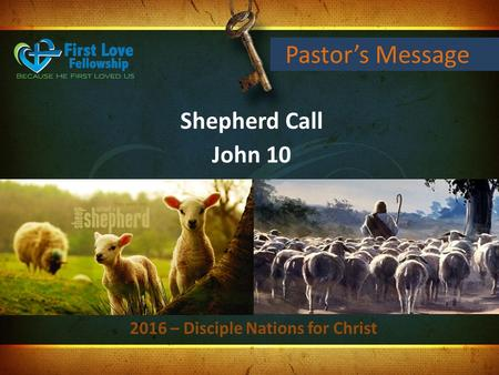 Pastor's Message Shepherd Call John 10 2016 – Disciple Nations for Christ.