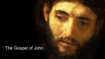 The Gospel of John. John 20:26-31 After eight days his disciples were again in a house and Thomas was with them. Even though the doors were locked,