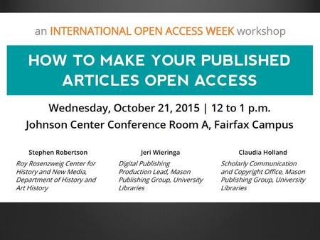 What versions of your articles can you make open access? What versions of your articles can you make open access? When can you make your articles open.