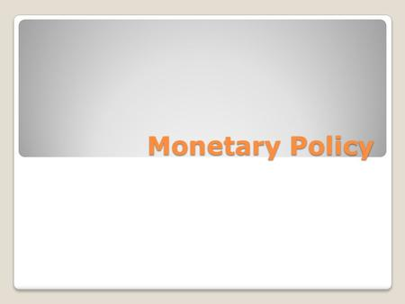 Monetary Policy. Money Market A model showing the total supply of and demand for money in a nation. The liquid money available in a nation, including.