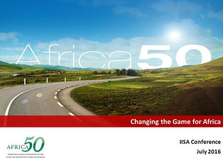 Changing the Game for Africa IISA Conference July 2016.