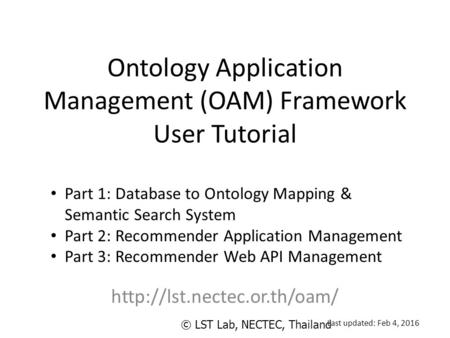 Ontology Application Management (OAM) Framework User Tutorial  Part 1: Database to Ontology Mapping & Semantic Search System.