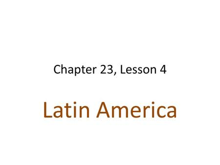 Chapter 23, Lesson 4 Latin America. US in Panama US & Europe wanted a canal across the isthmus (narrow strip of land connecting 2 larger bodies of land)