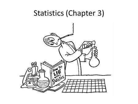 Statistics (Chapter 3). CHE 113 2 Statistics Forensic science is based in experiment, measurement, and analysis. Whenever measurements are made, however,