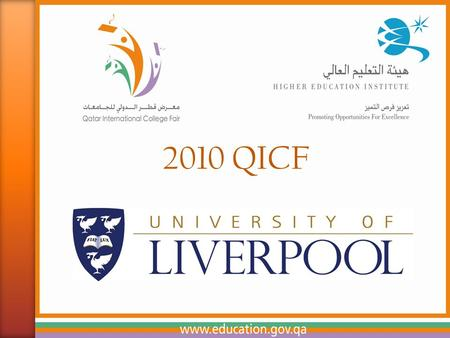 2010 QICF. THE UNIVERSITY OF LIVERPOOL Northwest England 45 minutes from Manchester airport 2 1/2 hours from London by train Liverpool Airport for cheap.