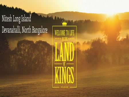 Nitesh Long Island - Overview Nitesh Long Island is new Ongoing residential Plots developed with an modern amenities by well known real estate Developer,