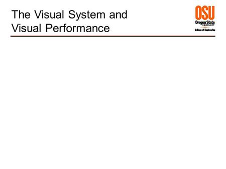 The Visual System and Visual Performance. 2 Electromagnetic Spectrum.