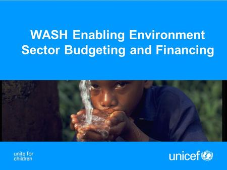 WASH Enabling Environment Sector Budgeting and Financing.
